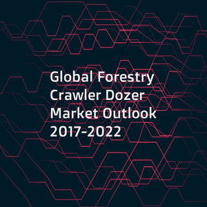 Global Forestry Crawler Dozer Market Outlook 2017-2022