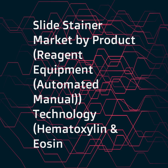 Slide Stainer Market by Product (Reagent  Equipment (Automated  Manual))  Technology (Hematoxylin & Eosin  Immunohistochemistry  In Situ Hybridization  Microbiology  Special Stains)  End User (Hospital  Pharmaceutical  Academic) - Global Forecast to 2023
