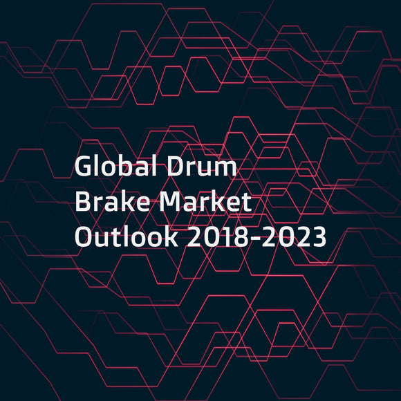 Global Drum Brake Market Outlook 2018-2023