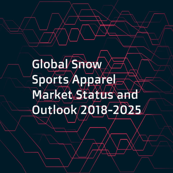 Global Snow Sports Apparel Market Status and Outlook 2018-2025