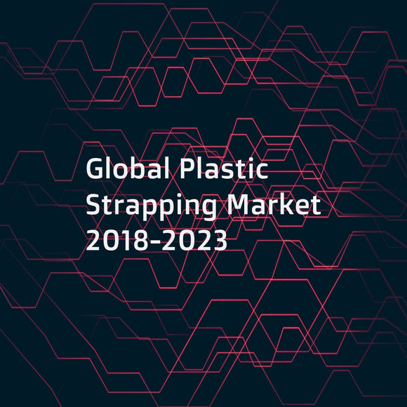 Global Plastic Strapping Market 2018-2023