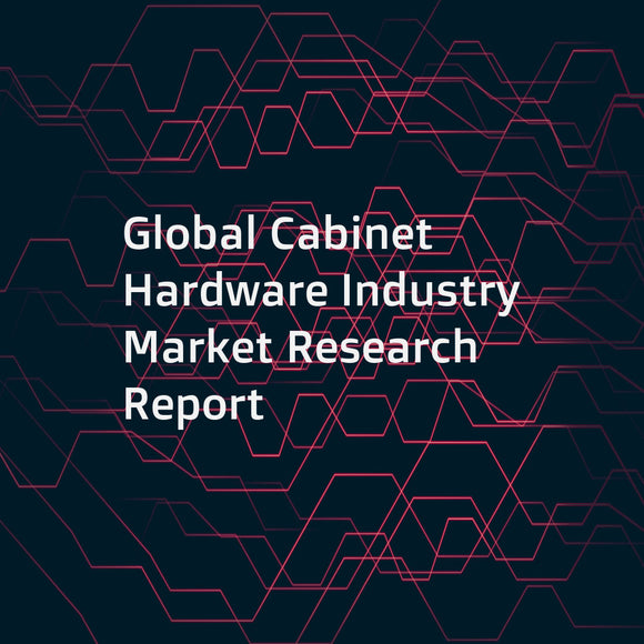 Global Cabinet Hardware Industry Market Research Report