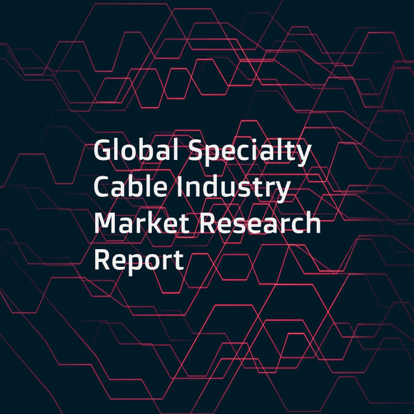 Global Specialty Cable Industry Market Research Report