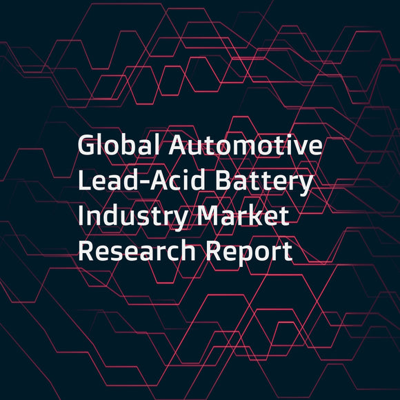 Global Automotive Lead-Acid Battery Industry Market Research Report