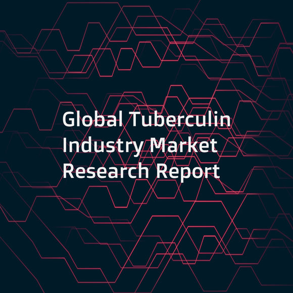 Global Tuberculin Industry Market Research Report