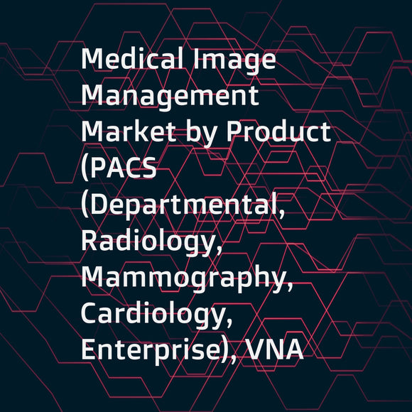 Medical Image Management Market by Product (PACS (Departmental, Radiology, Mammography, Cardiology, Enterprise), VNA (On-premise, Hybrid, Cloud), AICA, Universal Viewer), End User (Hospitals, Diagnostic Imaging Centers, ASC, CRO) - Global Forecast to 2023