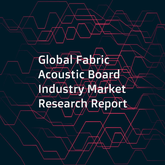 Global Fabric Acoustic Board Industry Market Research Report
