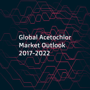 Global Acetochlor Market Outlook 2017-2022