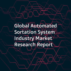 Global Automated Sortation System Industry Market Research Report
