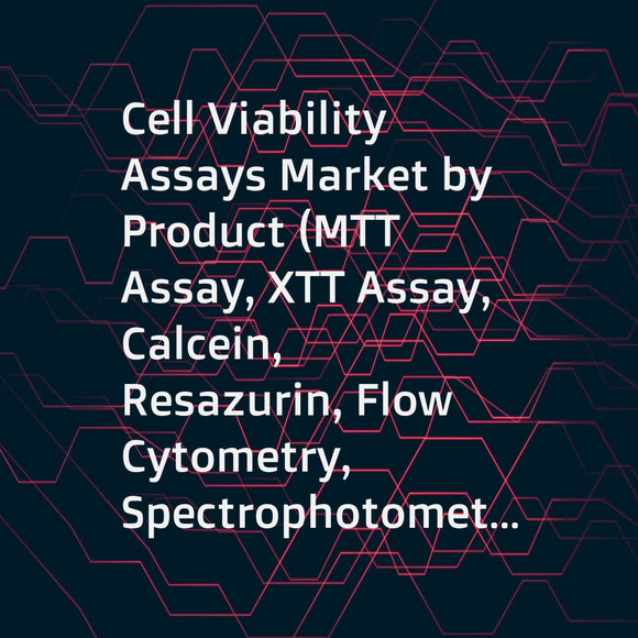 Cell Viability Assays Market by Product (MTT Assay, XTT Assay, Calcein, Resazurin, Flow Cytometry, Spectrophotometer), Cell Type (Human, Animal, Microbial), Application (Basic Research, Stem Cell, Discovery & Development) - Global Forecast to 2023