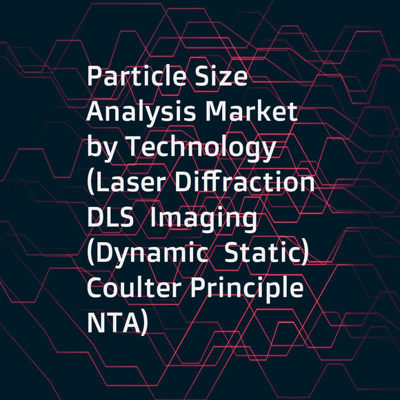 Particle Size Analysis Market by Technology (Laser Diffraction  DLS  Imaging (Dynamic  Static)  Coulter Principle  NTA)  Industry (Healthcare  Chemicals & Petroleum  Food & Beverage)  Region (North America  Europe  Asia-Pacific  RoW) - Global Forecast to