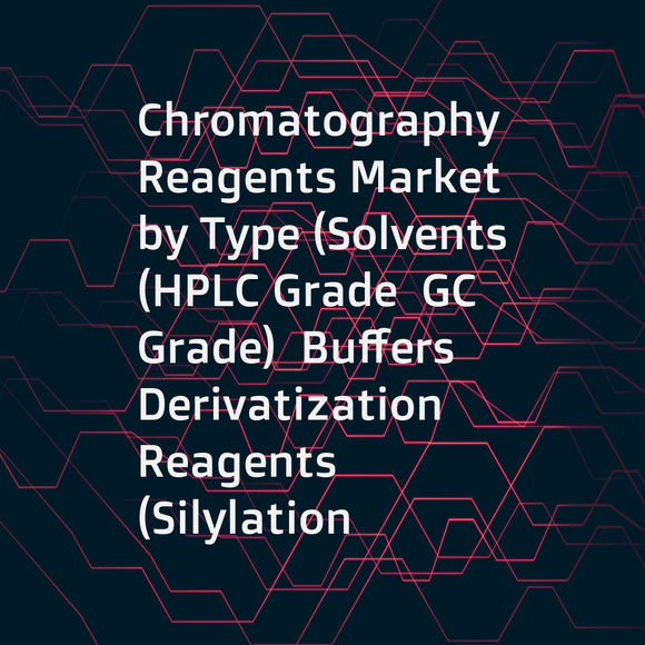 Chromatography Reagents Market by Type (Solvents (HPLC Grade  GC Grade)  Buffers  Derivatization Reagents (Silylation  Acylation)  Ion Pair Reagents)  by Application (Life Sciences  Environmental Testing) - Analysis & Global Forecasts to 2020