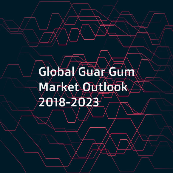 Global Guar Gum Market Outlook 2018-2023