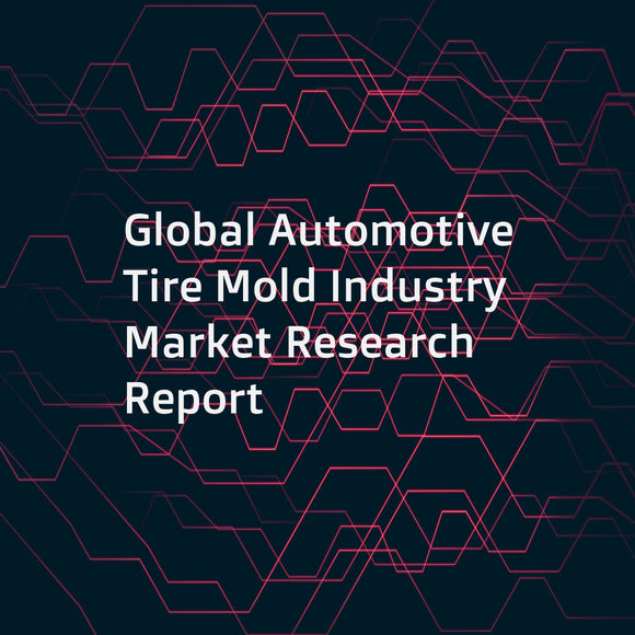 Global Automotive Tire Mold Industry Market Research Report