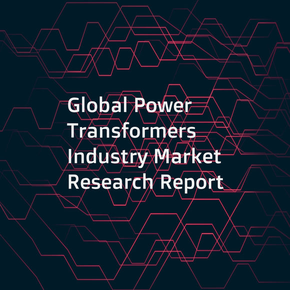 Global Power Transformers Industry Market Research Report