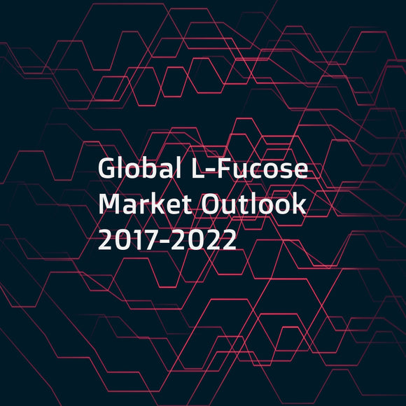 Global L-Fucose Market Outlook 2017-2022