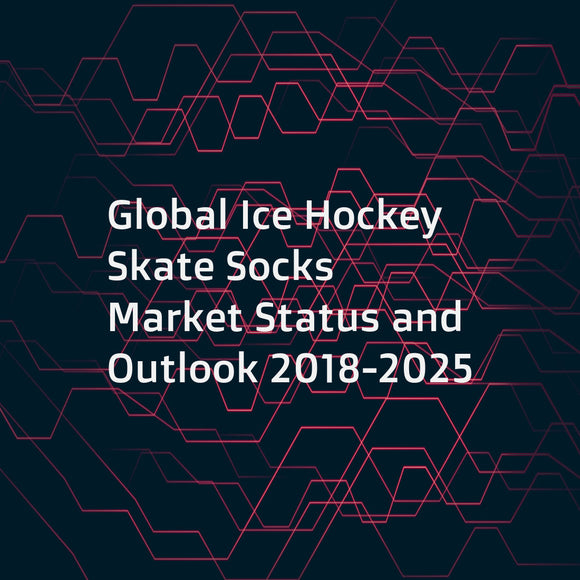 Global Ice Hockey Skate Socks Market Status and Outlook 2018-2025