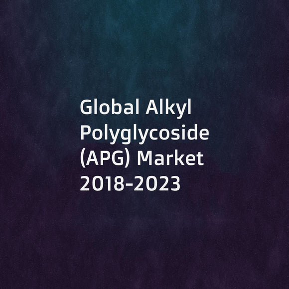 Global Alkyl Polyglycoside (APG) Market 2018-2023
