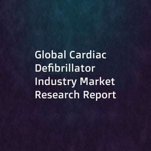 Global Cardiac Defibrillator Industry Market Research Report