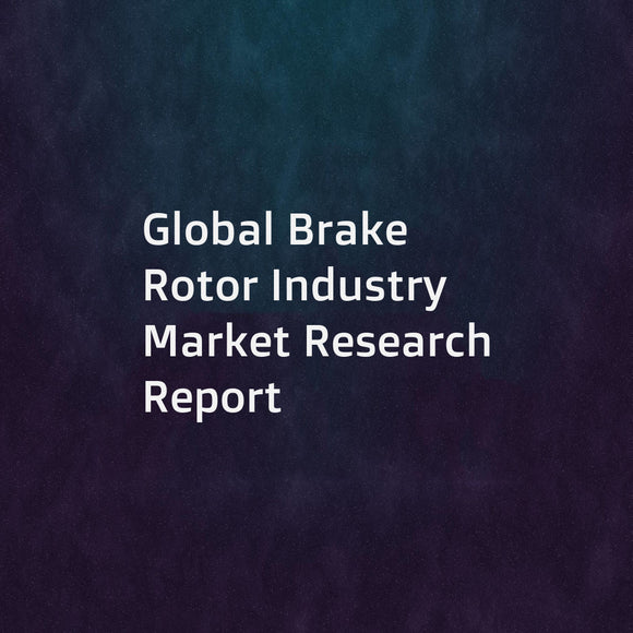 Global Brake Rotor Industry Market Research Report
