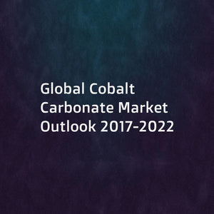 Global Cobalt Carbonate Market Outlook 2017-2022