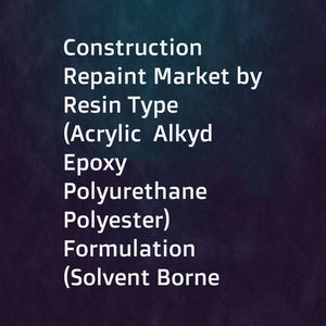 Construction Repaint Market by Resin Type (Acrylic  Alkyd  Epoxy  Polyurethane  Polyester)  Formulation (Solvent Borne  Waterborne)  Application (Residential  Non-Residential)  Region - Global Forecast to 2026