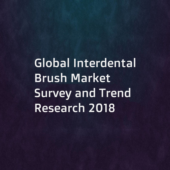 Global Interdental Brush Market Survey and Trend Research 2018