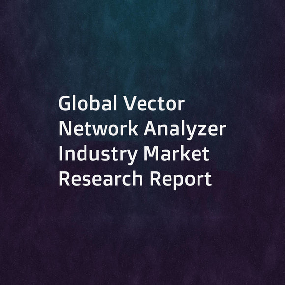 Global Vector Network Analyzer Industry Market Research Report