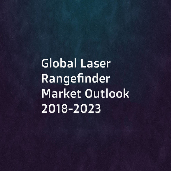 Global Laser Rangefinder Market Outlook 2018-2023