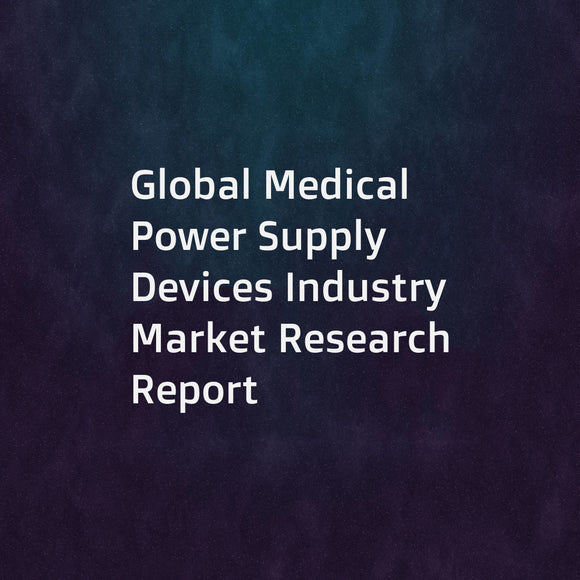 Global Medical Power Supply Devices Industry Market Research Report
