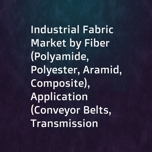 Industrial Fabric Market by Fiber (Polyamide, Polyester, Aramid, Composite), Application (Conveyor Belts, Transmission Belts, Protective Apparel, Automotive Carpet, Flame Resistant Apparel), and Region - Global Forecast to 2023