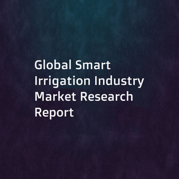 Global Smart Irrigation Industry Market Research Report