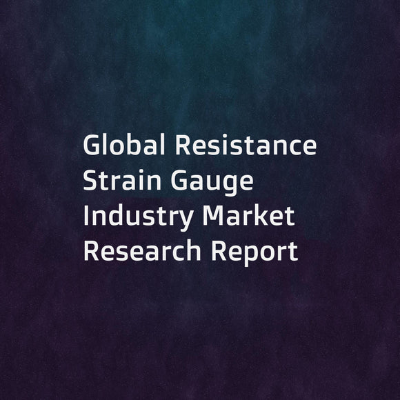 Global Resistance Strain Gauge Industry Market Research Report