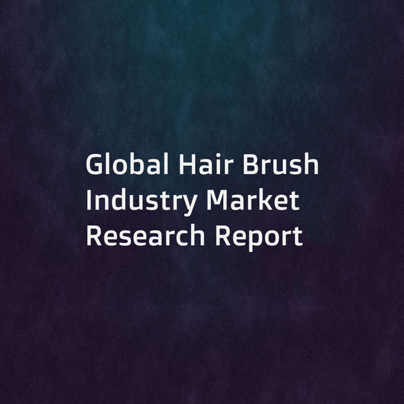 Global Hair Brush Industry Market Research Report