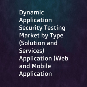 Dynamic Application Security Testing Market by Type (Solution and Services)  Application (Web and Mobile Application Security)  Deployment Mode (On-premises and Cloud)  Organization Size  Vertical  and Region - Global Forecast to 2022