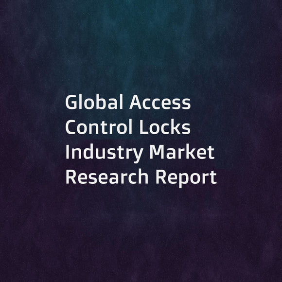 Global Access Control Locks Industry Market Research Report