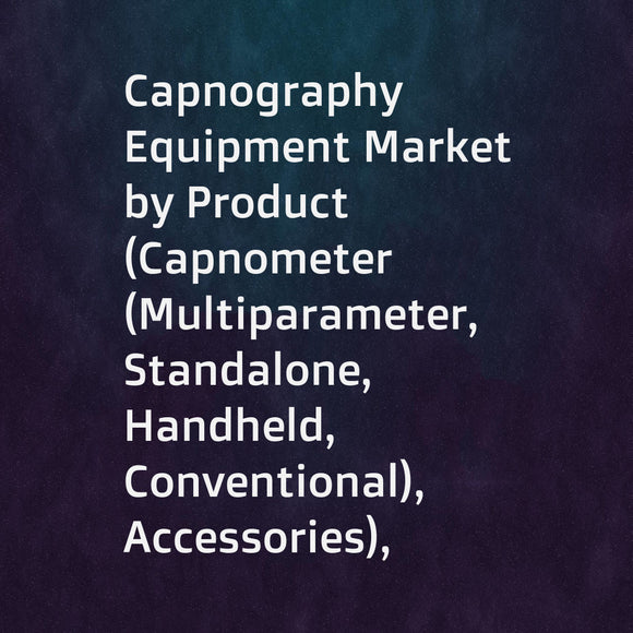 Capnography Equipment Market by Product (Capnometer (Multiparameter, Standalone, Handheld, Conventional), Accessories), Technology (Mainstream, Sidestream), Application (Cardiac Care, Trauma, Emergency Care), End User (Hospital) - Global Forecast to 2023