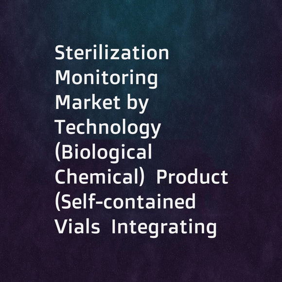 Sterilization Monitoring Market by Technology (Biological  Chemical)  Product (Self-contained Vials  Integrating  Emulating & Bowie-dick Indicators)  Method (Steam  EtO)  Process (Pack  Load)  End User (Hospitals  Pharma Companies) - Global Forecast to 20