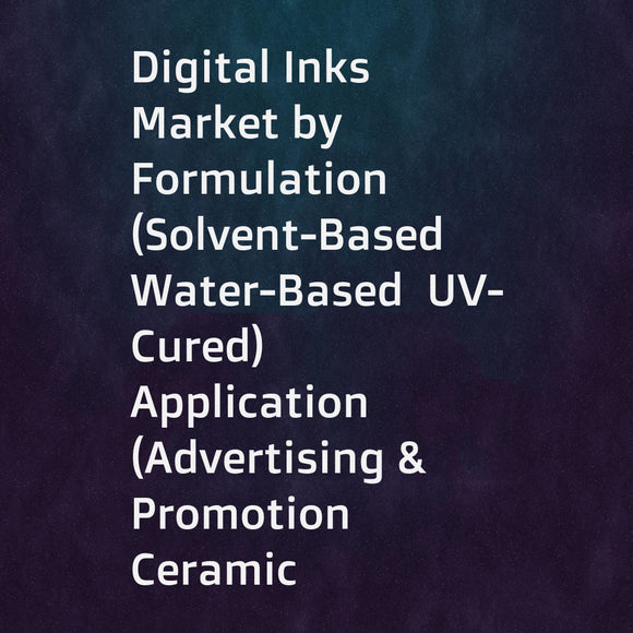 Digital Inks Market by Formulation (Solvent-Based  Water-Based  UV-Cured)  Application (Advertising & Promotion  Ceramic Tiles Printing  Clothing & Household Textiles  Packaging  Glass Printing)  Substrate  and Region - Global Forecast to 2023