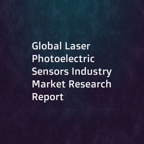 Global Laser Photoelectric Sensors Industry Market Research Report