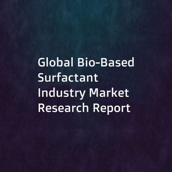 Global Bio-Based Surfactant Industry Market Research Report
