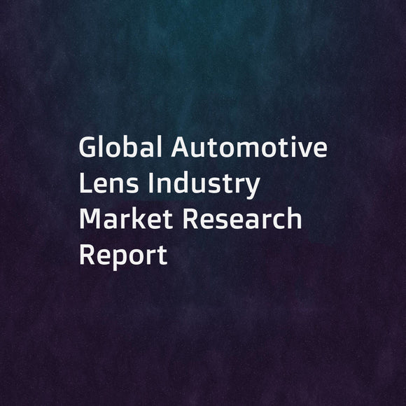 Global Automotive Lens Industry Market Research Report