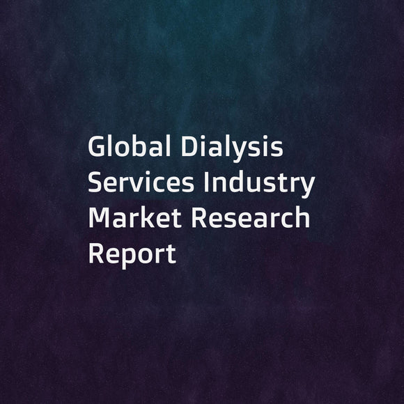 Global Dialysis Services Industry Market Research Report