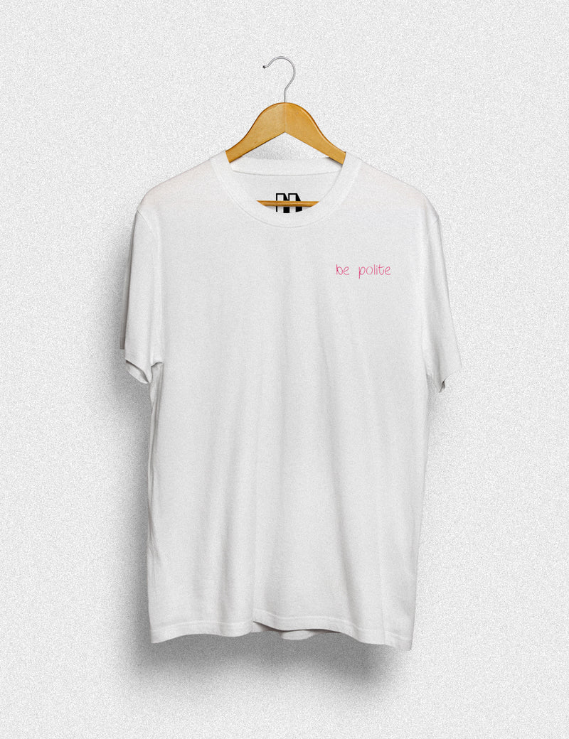 Hipland Pink Be Polite unisex t-shirt in white