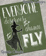 Everyone Deserves the Chance to Fly - Wicked 164 Magnet