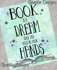 A book is a dream that you hold in your hands - Books 185 Magnet