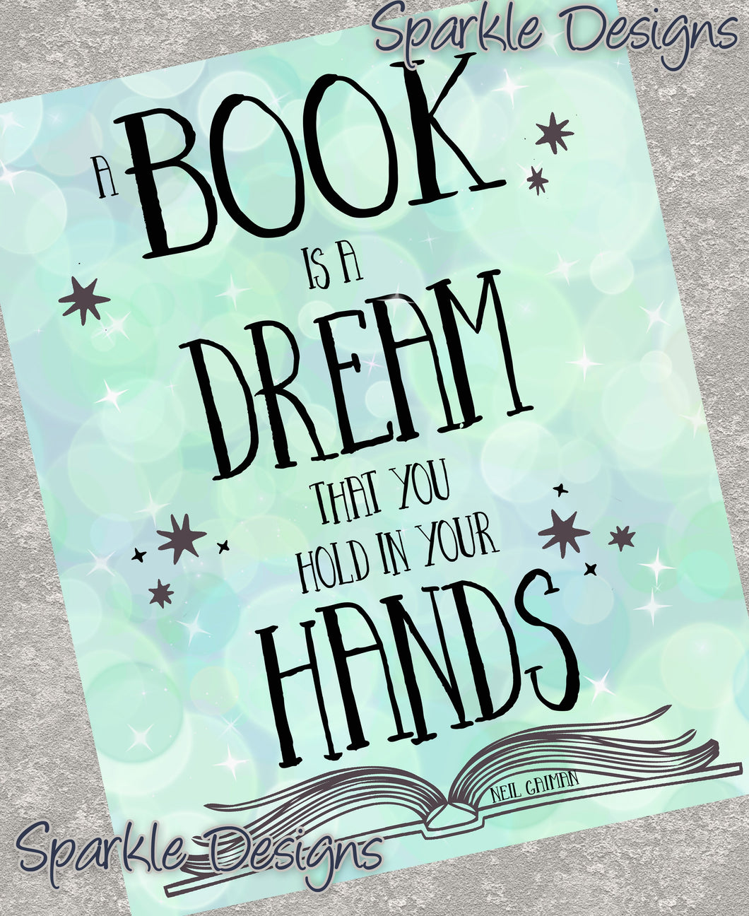 A book is a dream that you hold in your hands - Books 185 Art Print