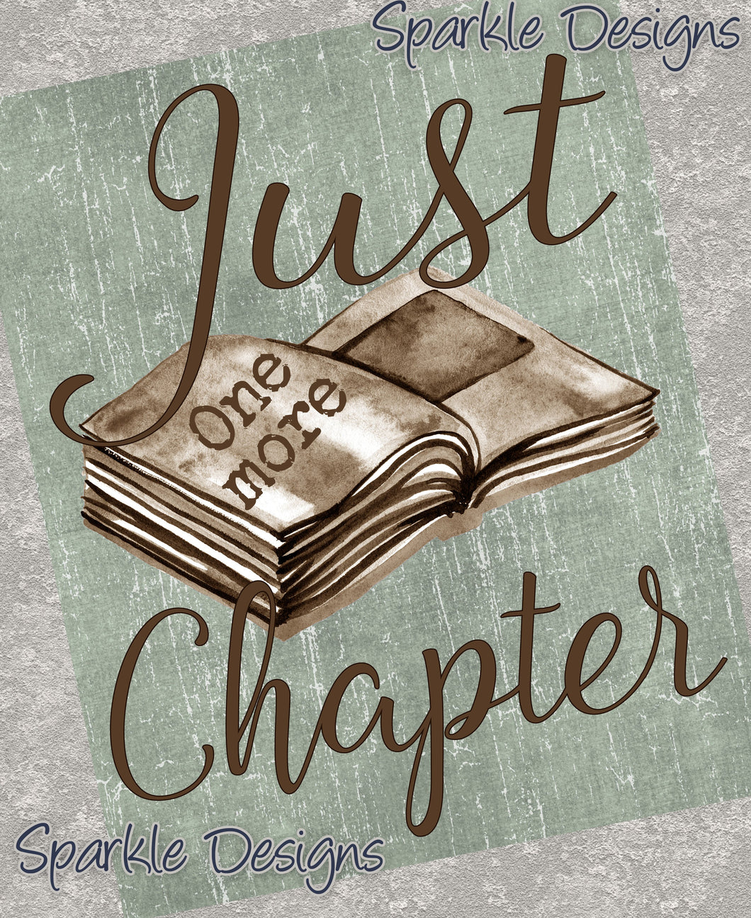 Just One More Chapter - Books 186 Art Print
