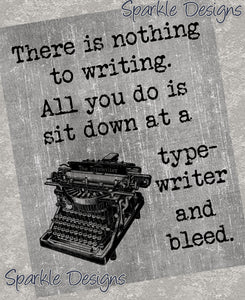 There is nothing to writing - 187 Art Print