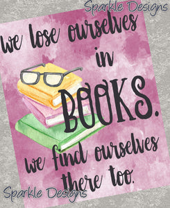 We lose ourselves in books - Books 189 Art Print